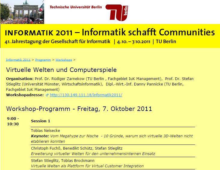 Progamm Workshop Virtuelle Welten und Computerspiele - 41. Jahrestagung der Gesellschaft für Informatik 2011